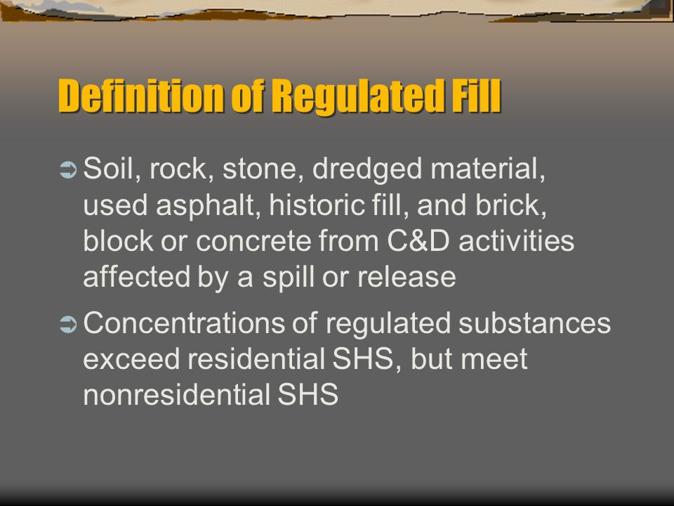 Definition of Regulated Fill