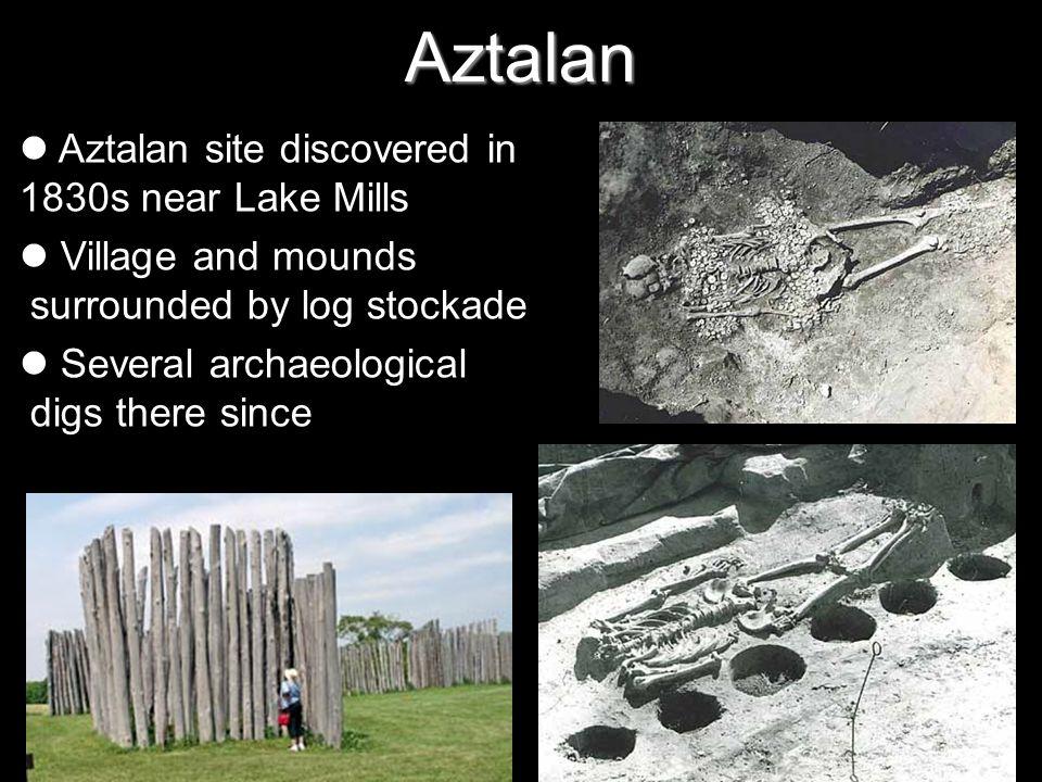 Aztalan Aztalan site discovered in 1830s near Lake Mills