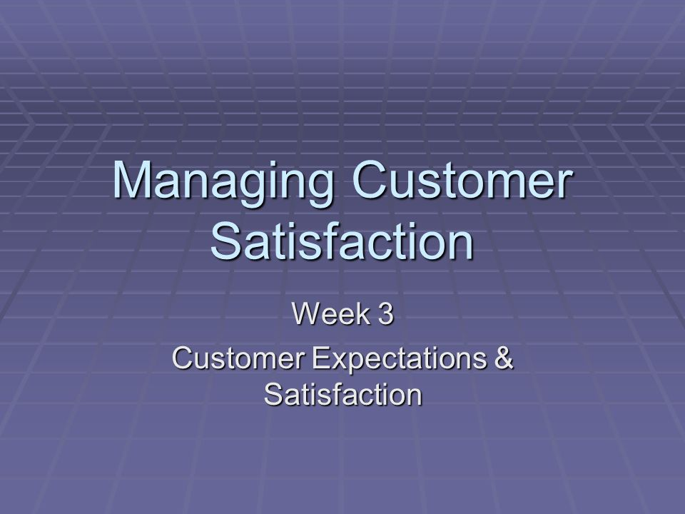 customer expectation and satisfaction Customer expectations: customer satisfaction reflects the expectations and experiences that the customer has with a product or service.