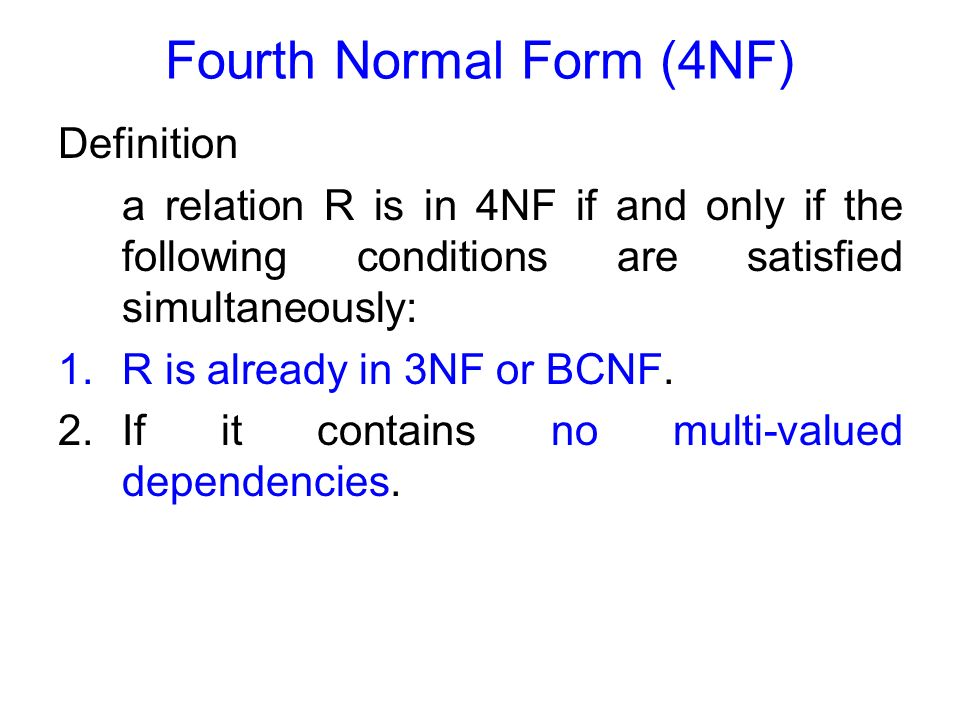 Fourth Normal Form (4NF) - ppt download