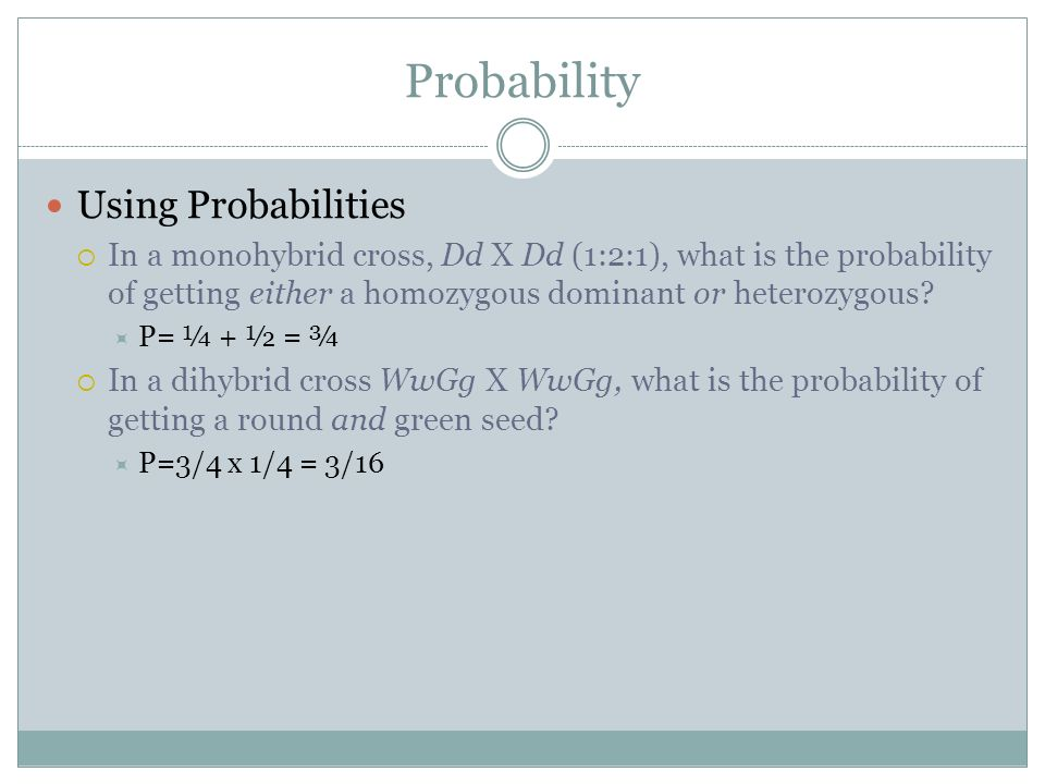 Probability Using Probabilities