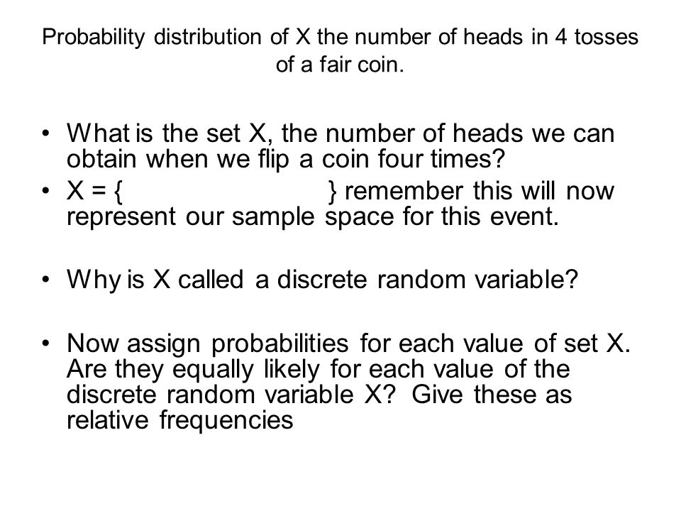 Why is X called a discrete random variable