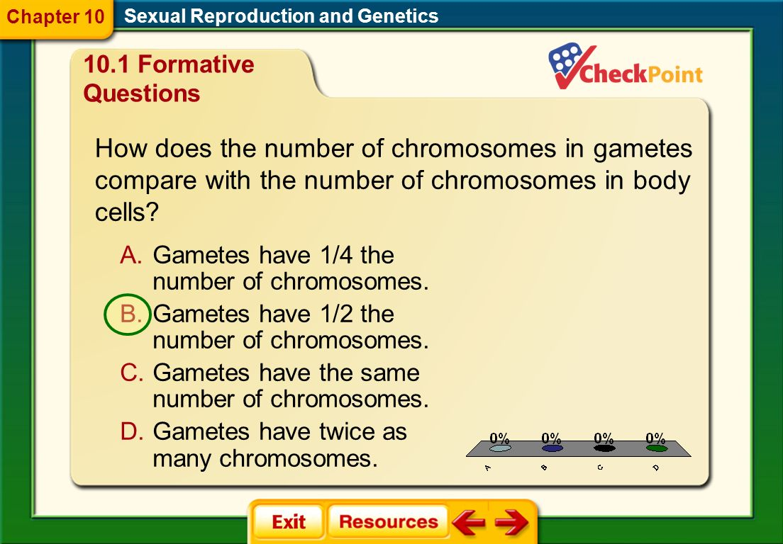 Chapter 10 Sexual Reproduction and Genetics. 10.1 Formative Questions.