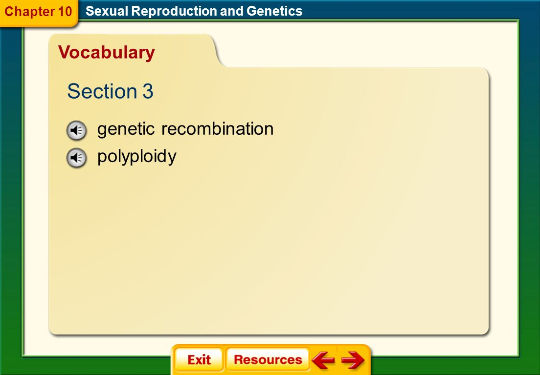 Section 3 Vocabulary genetic recombination polyploidy Chapter 10