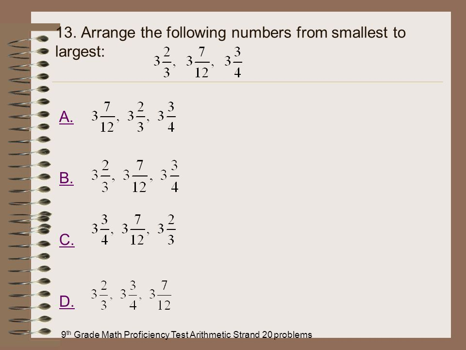 13. Arrange the following numbers from smallest to largest: