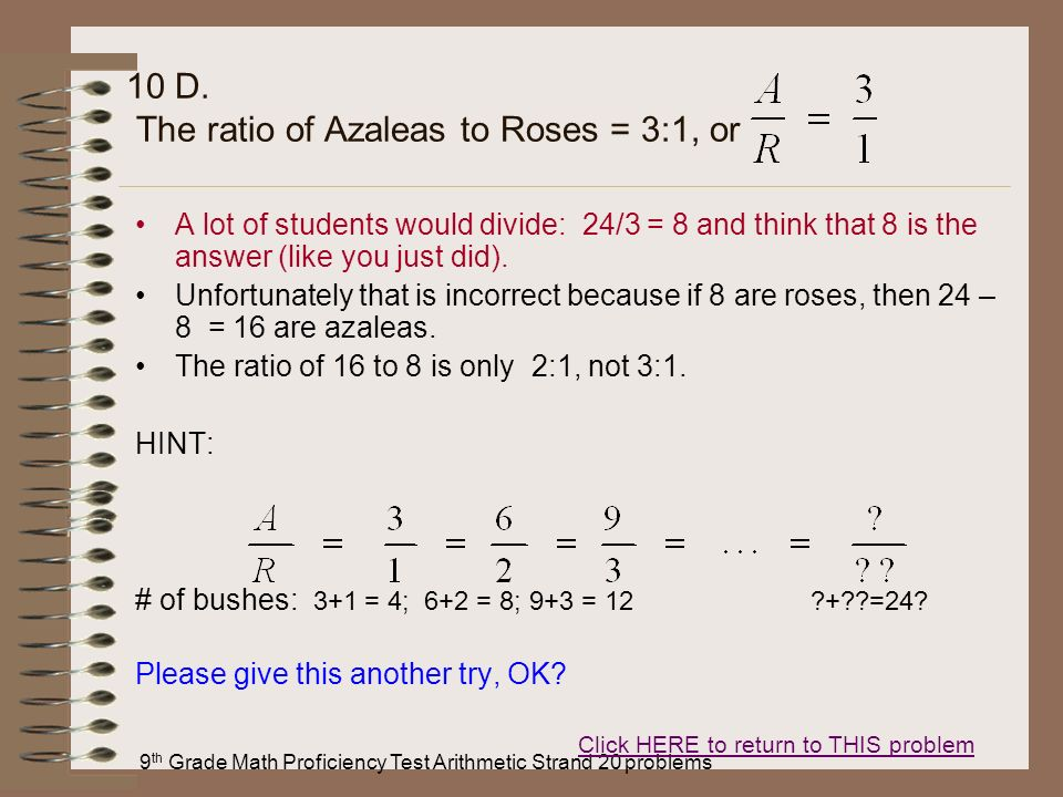 10 D. The ratio of Azaleas to Roses = 3:1, or