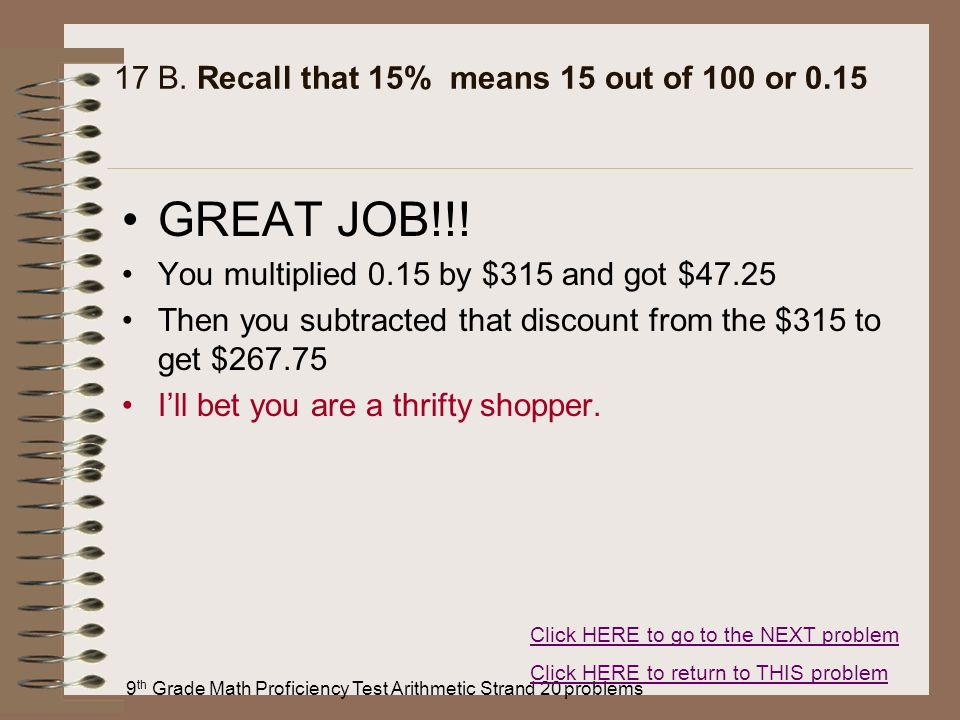 17 B. Recall that 15% means 15 out of 100 or 0.15