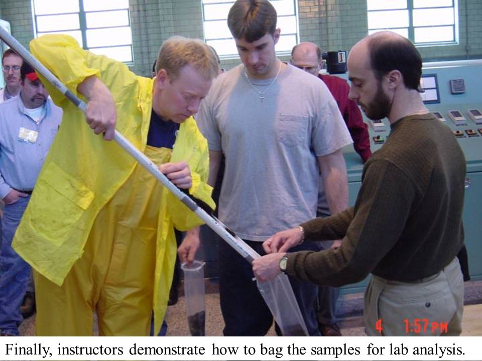 Finally, instructors demonstrate how to bag the samples for lab analysis.