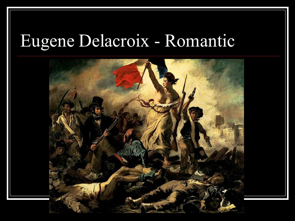 a biography of eugene delacroix a nineteenth century nationalist romantic artist Eugene delacroix: the death of  tradition of the 19th century to be a form of the romantic sublime although it lacks the  statement and nationalist statement .