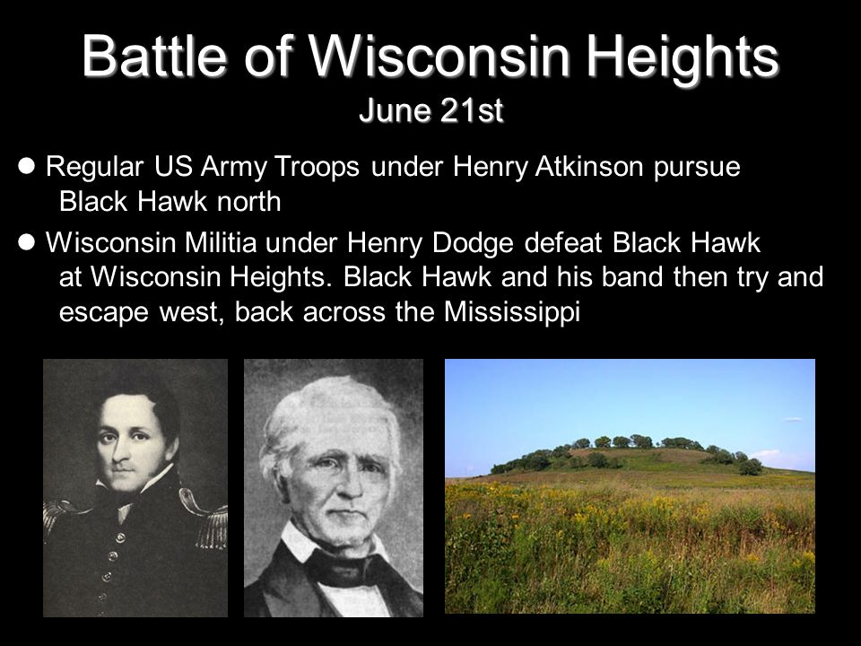 Battle of Wisconsin Heights June 21st