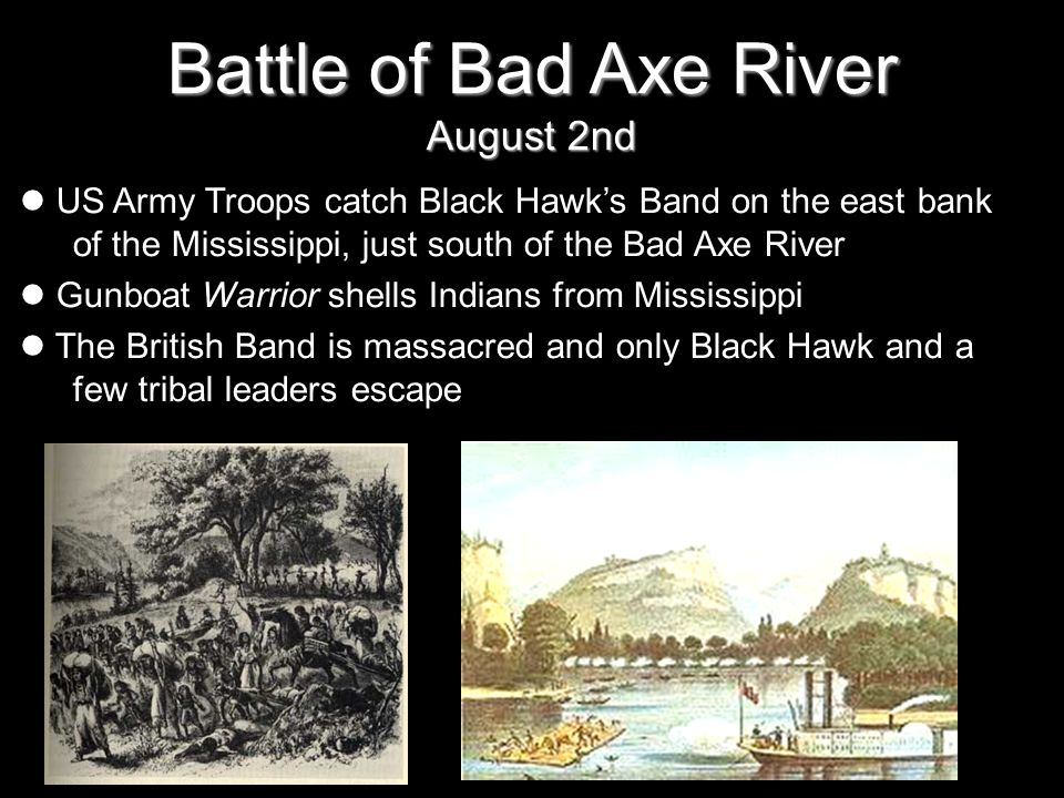 Battle of Bad Axe River August 2nd
