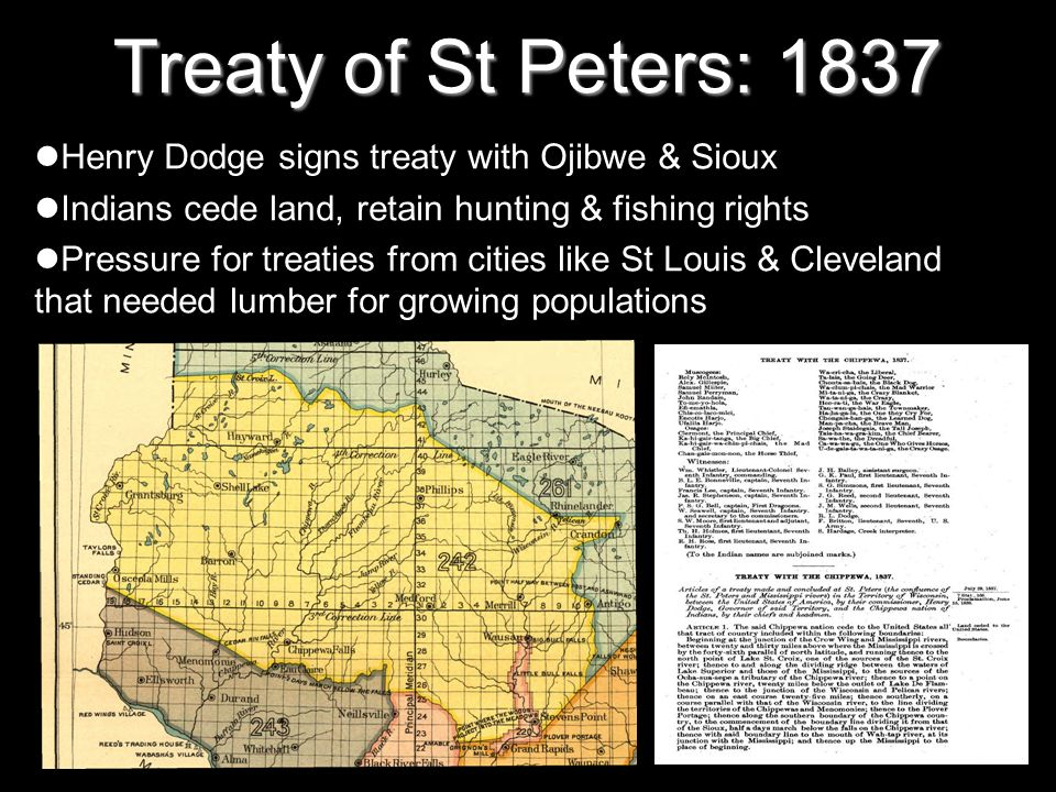 Treaty of St Peters: 1837 Henry Dodge signs treaty with Ojibwe & Sioux