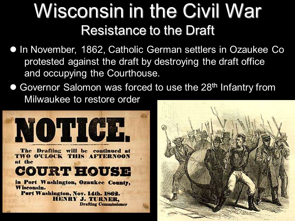 Wisconsin in the Civil War Resistance to the Draft