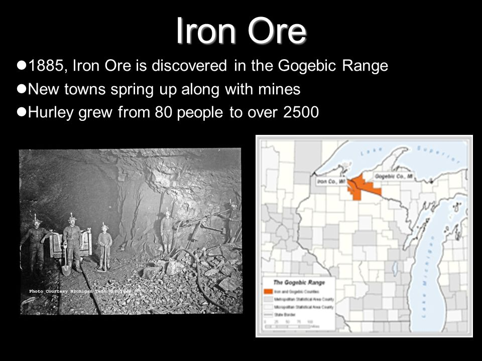 Iron Ore 1885, Iron Ore is discovered in the Gogebic Range