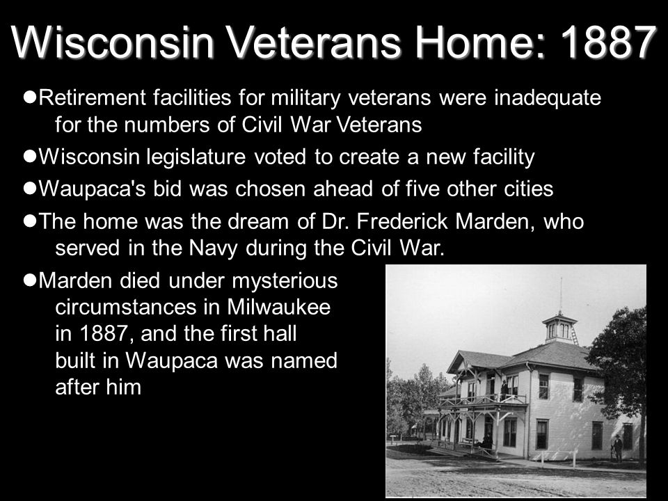 Wisconsin Veterans Home: 1887