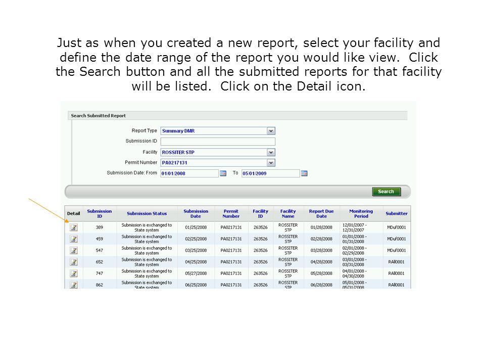 Just as when you created a new report, select your facility and define the date range of the report you would like view.