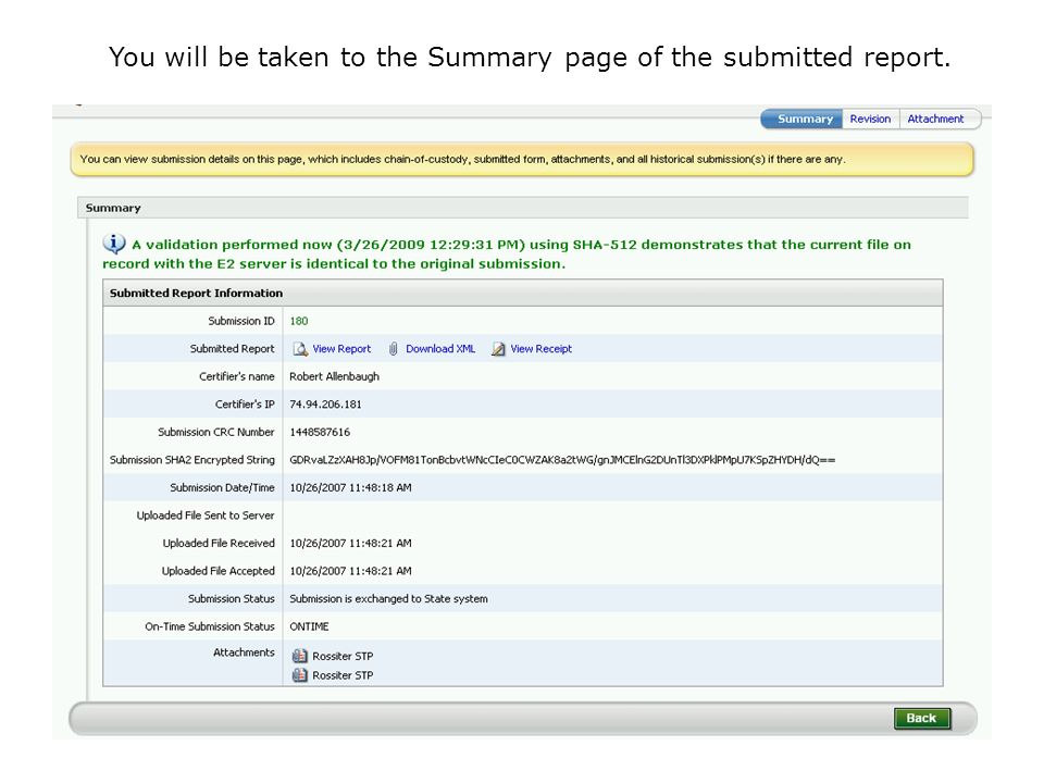 You will be taken to the Summary page of the submitted report.