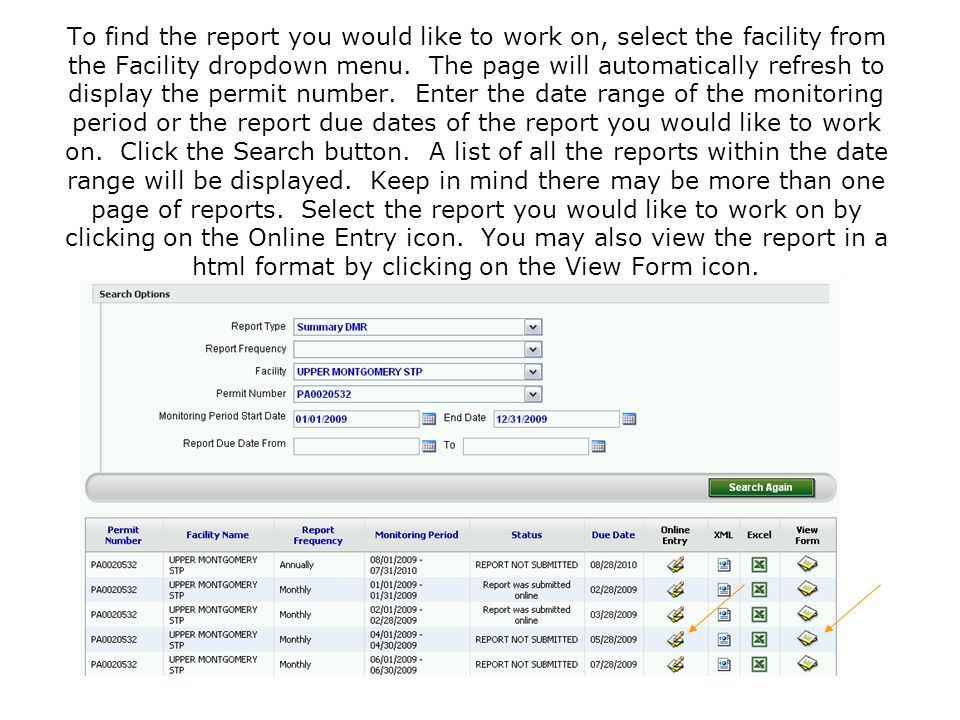 To find the report you would like to work on, select the facility from the Facility dropdown menu.