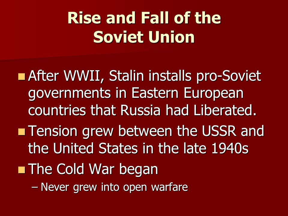 rise and fall of soviet union essay The russian revolution, in 1919, benito mussolini founded the fascist party in italy its emblem, the fasces (a bundle of rods with an axe in the centre), was a symbol of state power adopted from ancient rome explicitly anticommunist, it was as opposed to the withering away of the state.
