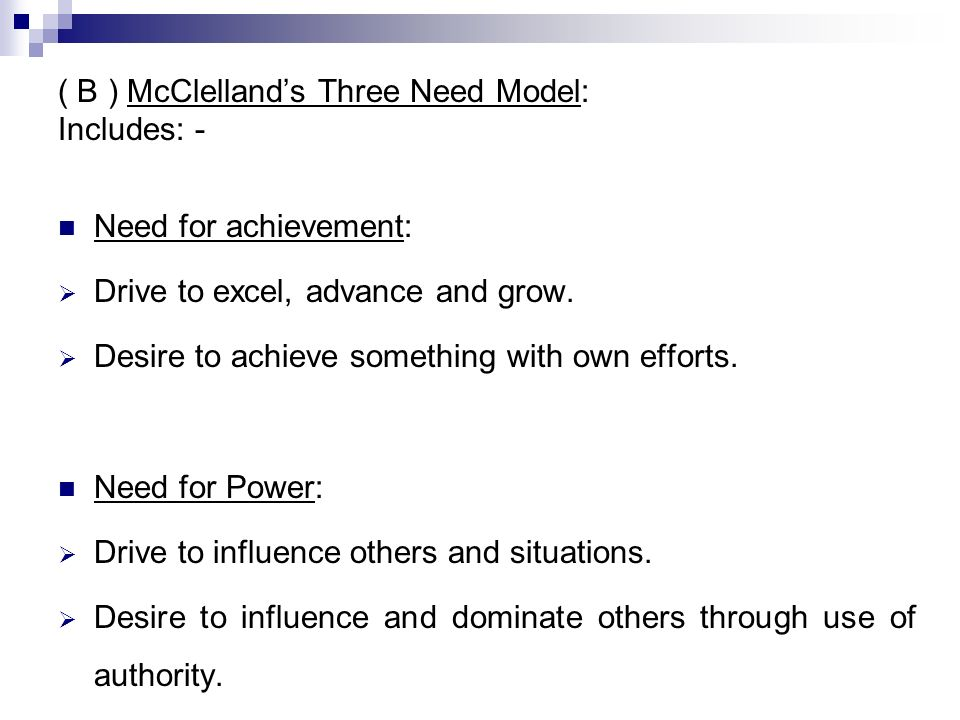 ( B ) McClelland's Three Need Model: