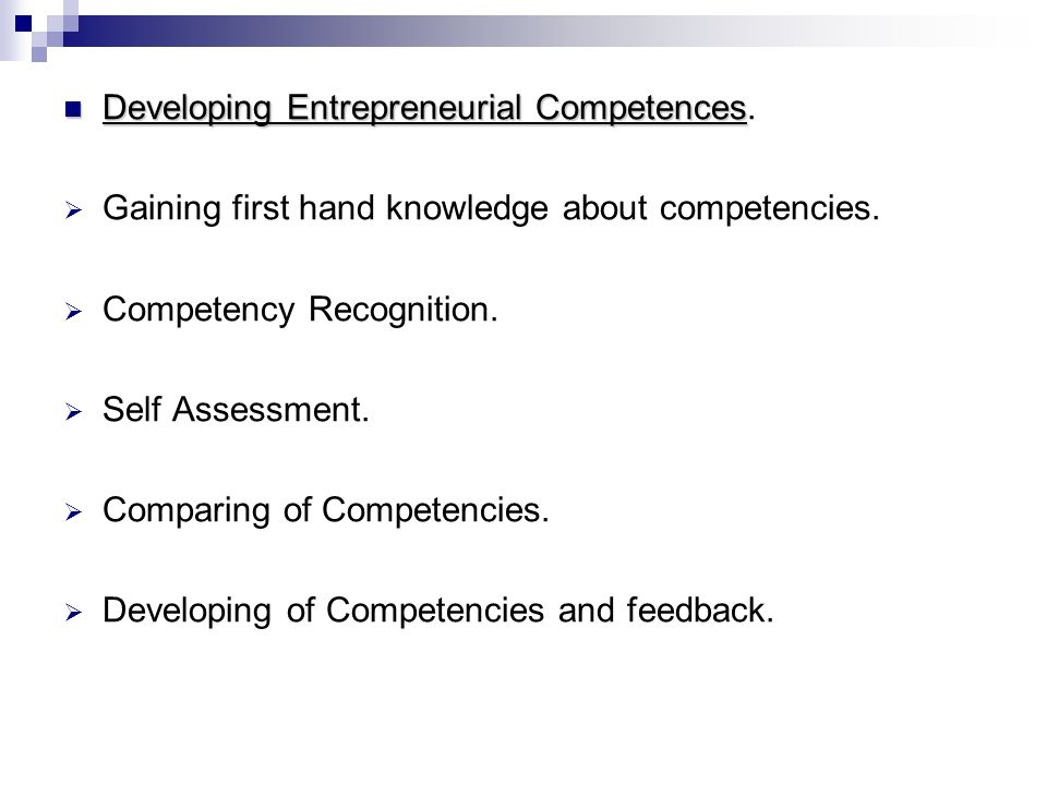 Developing Entrepreneurial Competences.