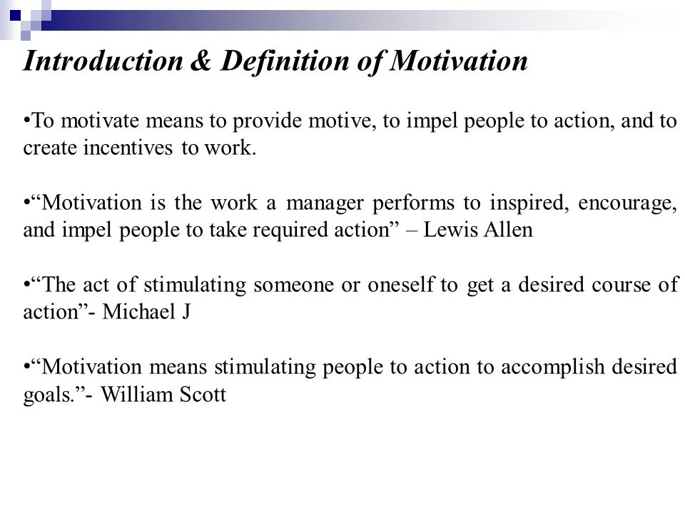 Introduction & Definition of Motivation