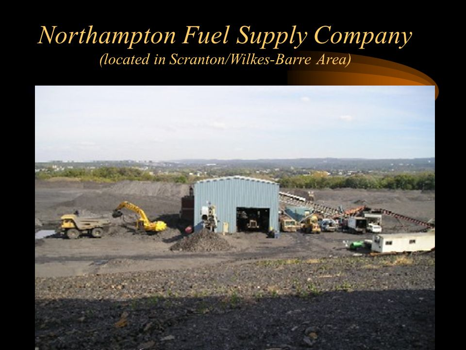 Northampton Fuel Supply Company (located in Scranton/Wilkes-Barre Area)