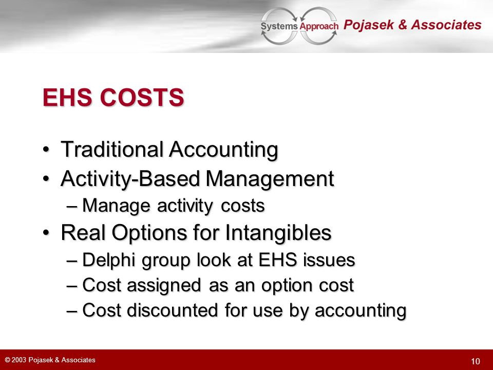 EHS COSTS Traditional Accounting Activity-Based Management