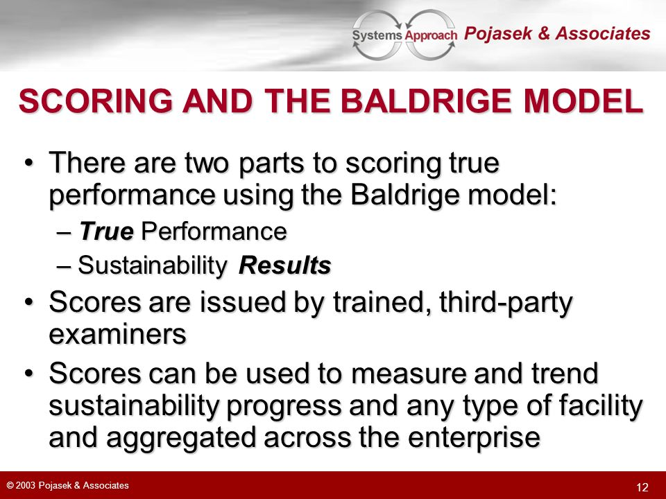 SCORING AND THE BALDRIGE MODEL