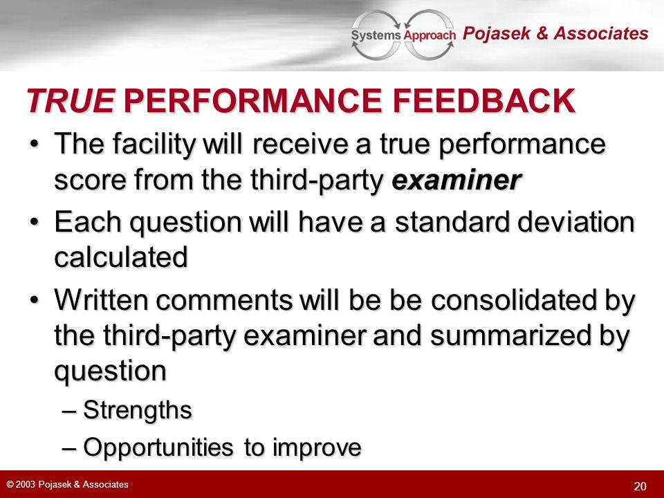 TRUE PERFORMANCE FEEDBACK