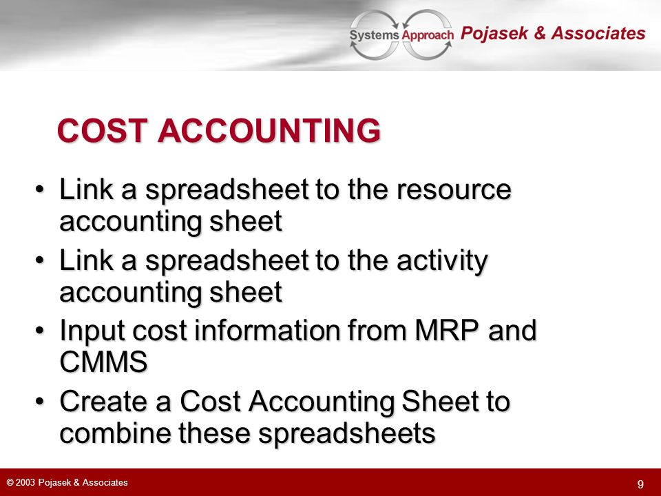 COST ACCOUNTING Link a spreadsheet to the resource accounting sheet