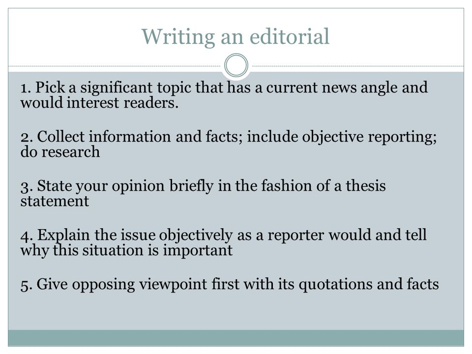 How to Write an Editorial - ppt download
