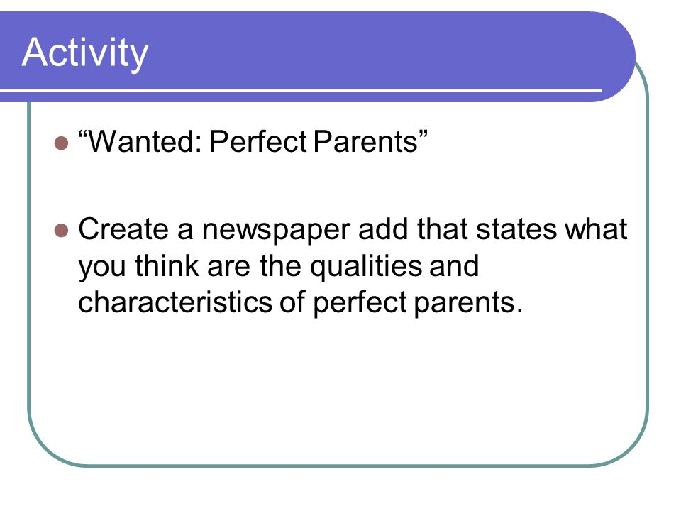 Activity Wanted: Perfect Parents