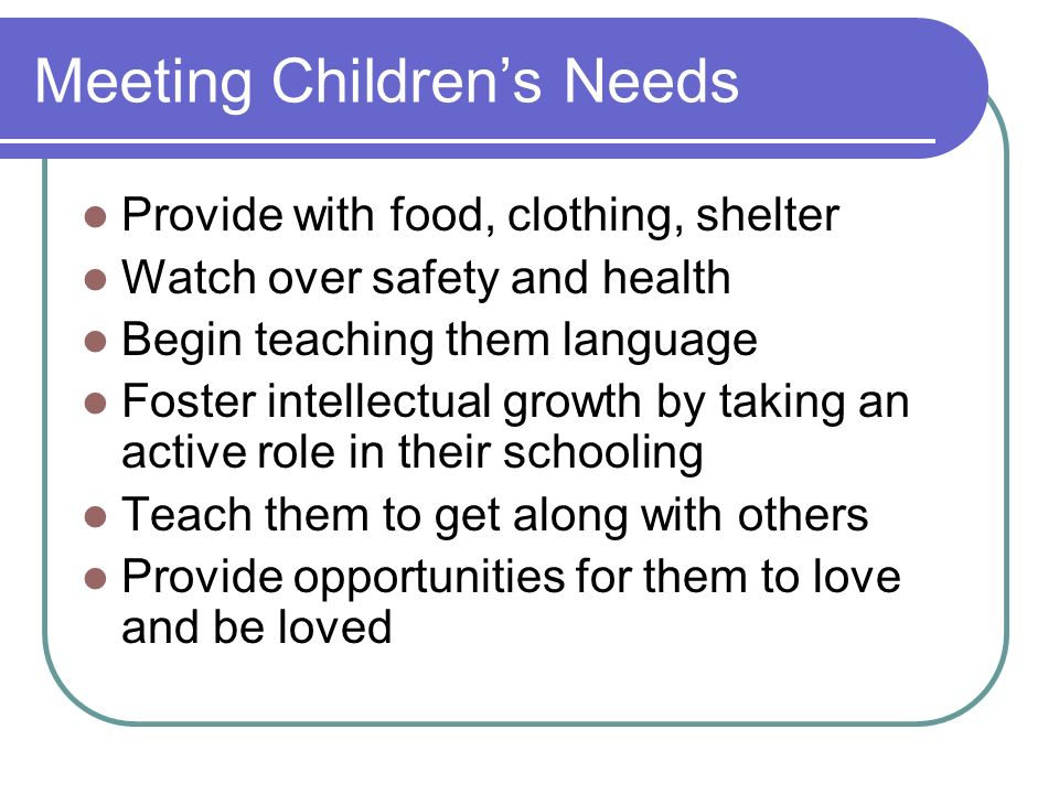 Meeting Children's Needs