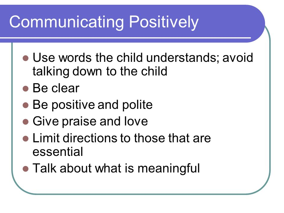 Communicating Positively