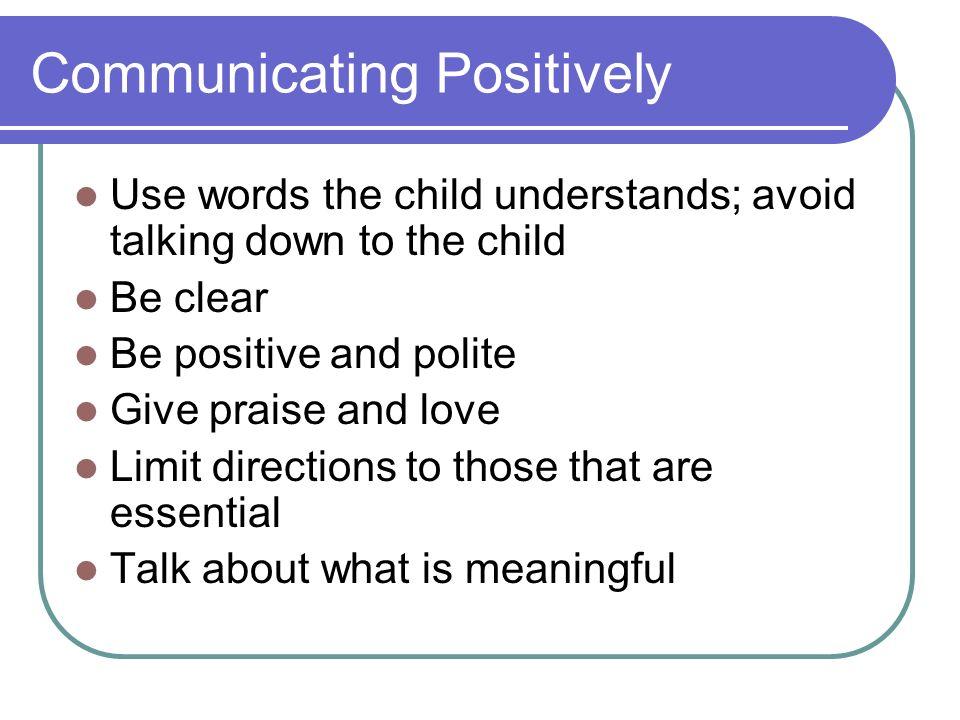 Communicating Positively