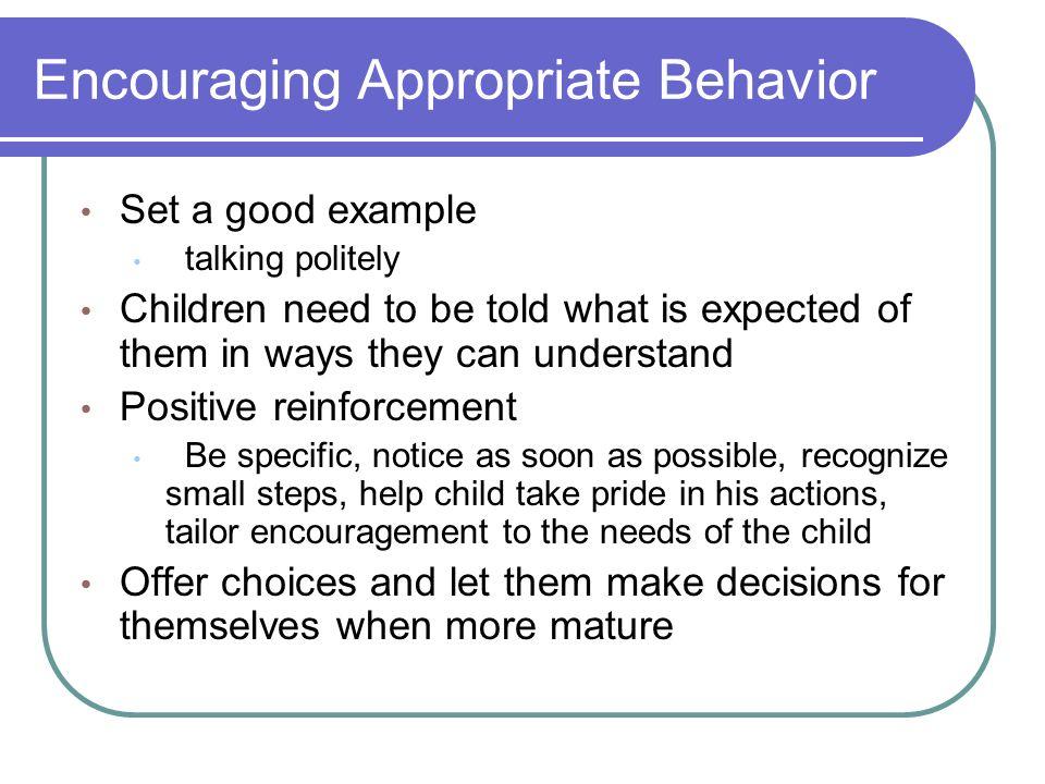 Encouraging Appropriate Behavior