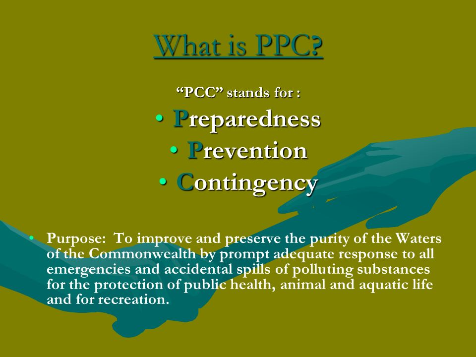 What is PPC Preparedness Prevention Contingency PCC stands for :
