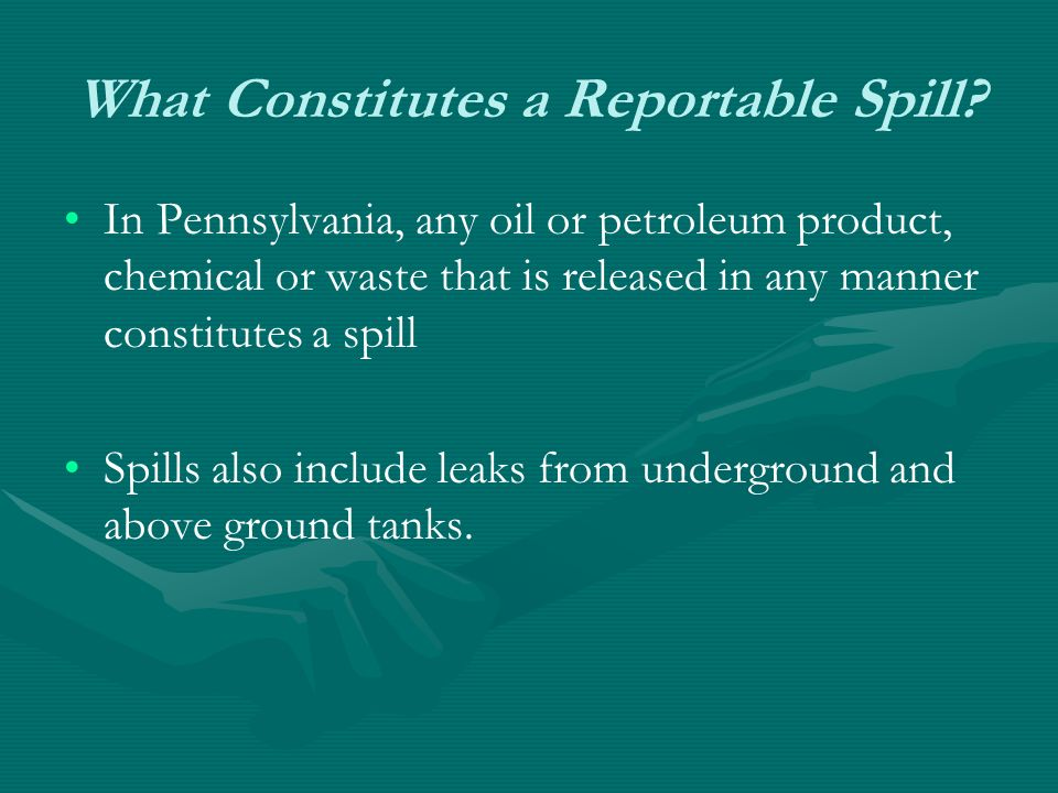 What Constitutes a Reportable Spill