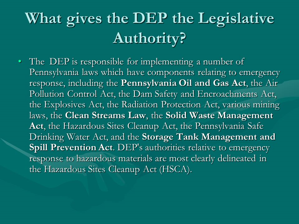 What gives the DEP the Legislative Authority