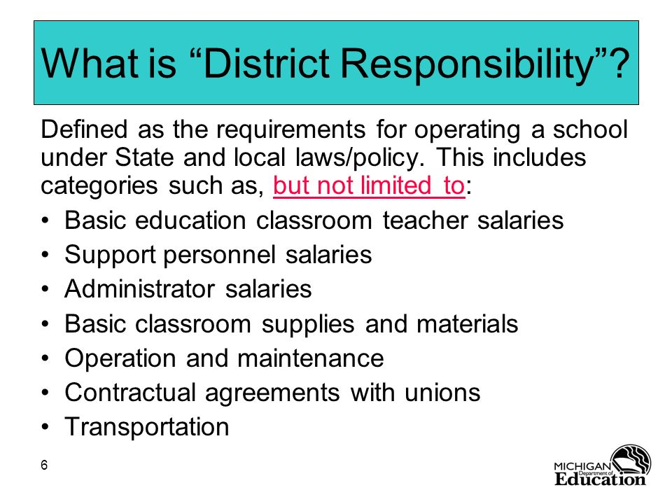 What is District Responsibility