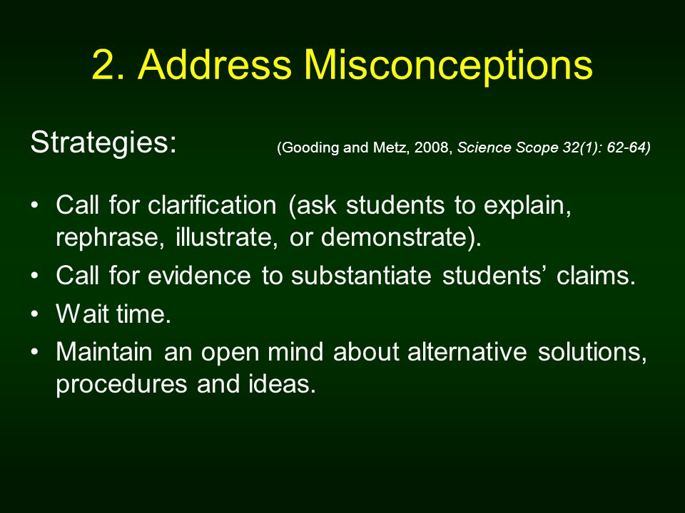 2. Address Misconceptions