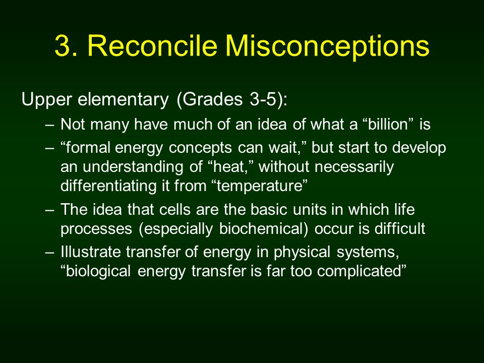 3. Reconcile Misconceptions