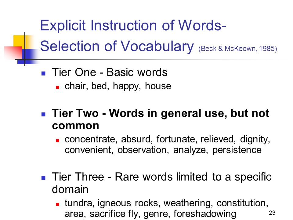 Explicit Instruction of Words-Selection of Vocabulary (Beck & McKeown, 1985)