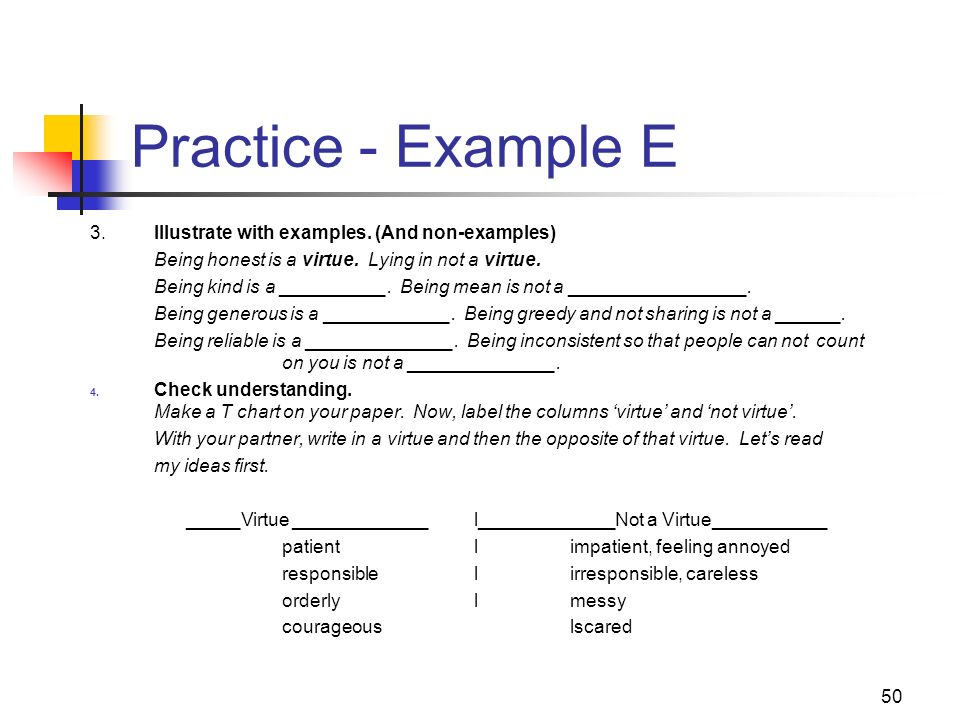 Practice - Example E 3. Illustrate with examples. (And non-examples)