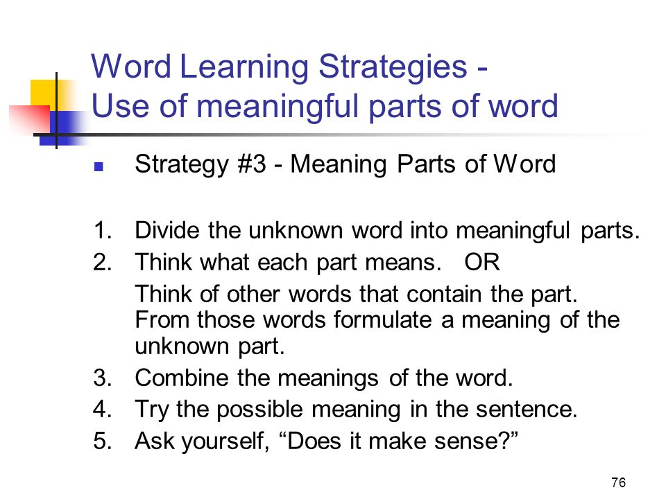 Word Learning Strategies - Use of meaningful parts of word