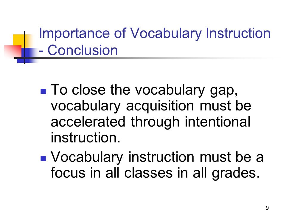 Importance of Vocabulary Instruction - Conclusion