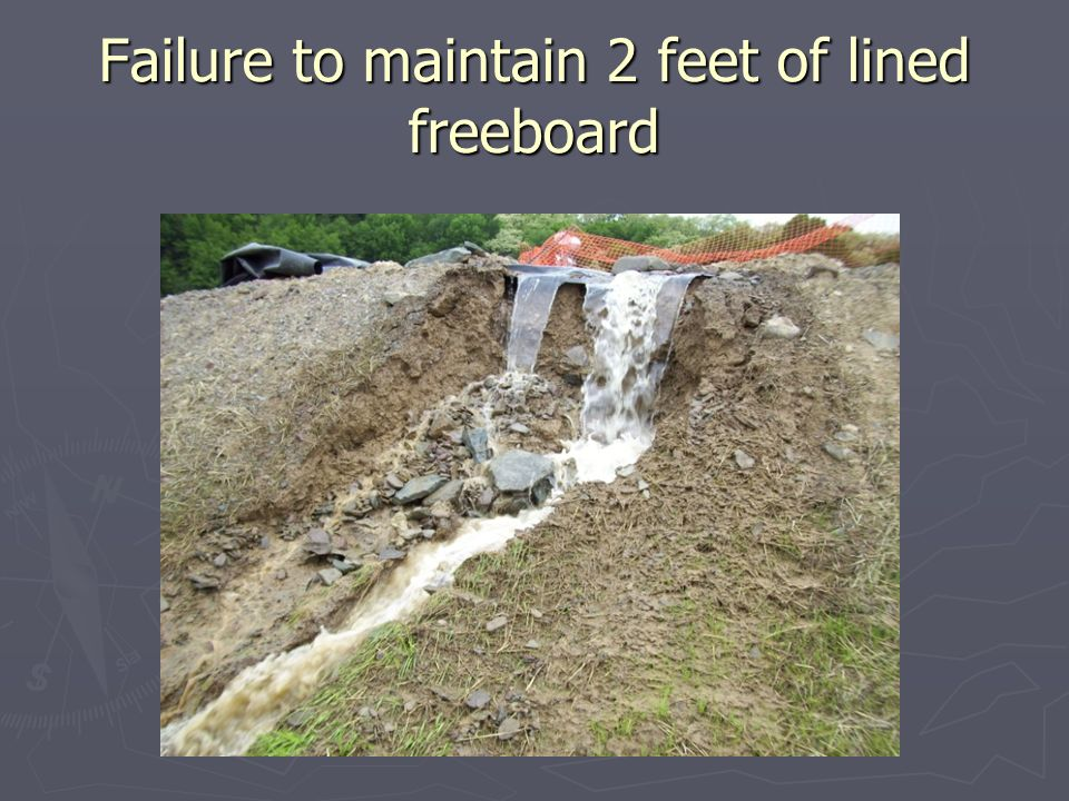 Failure to maintain 2 feet of lined freeboard