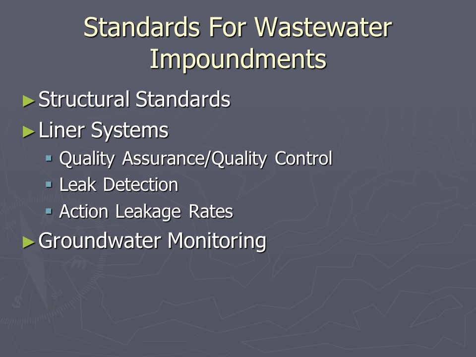 Standards For Wastewater Impoundments