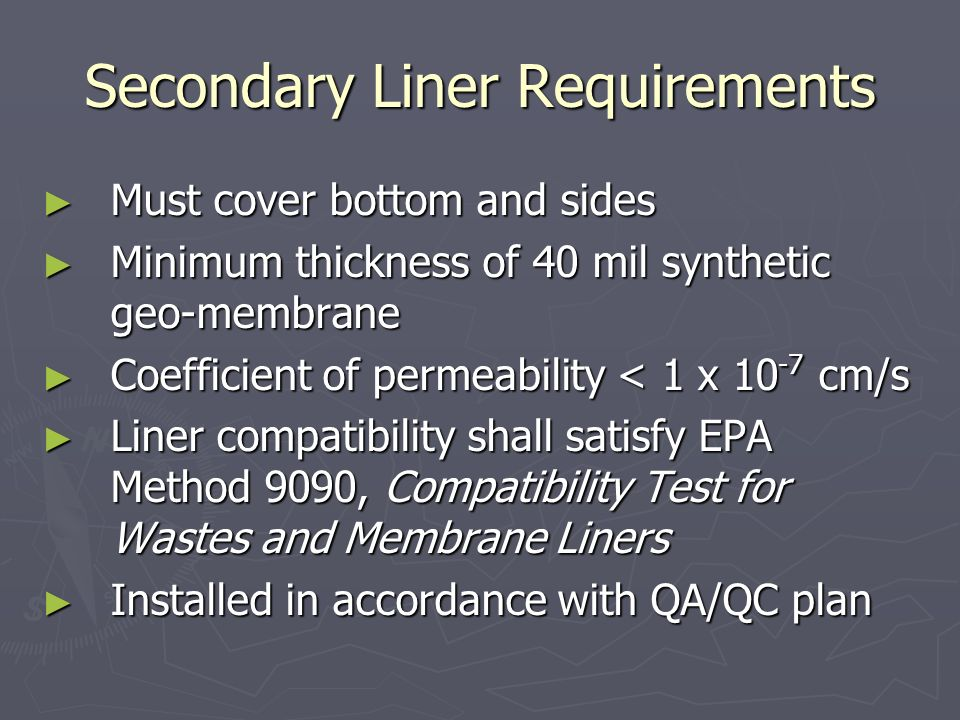 Secondary Liner Requirements